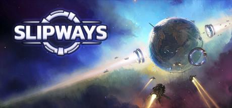 太空大战略游戏《Slipways》6月4日在Steam发售